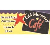 Old Monterey Café